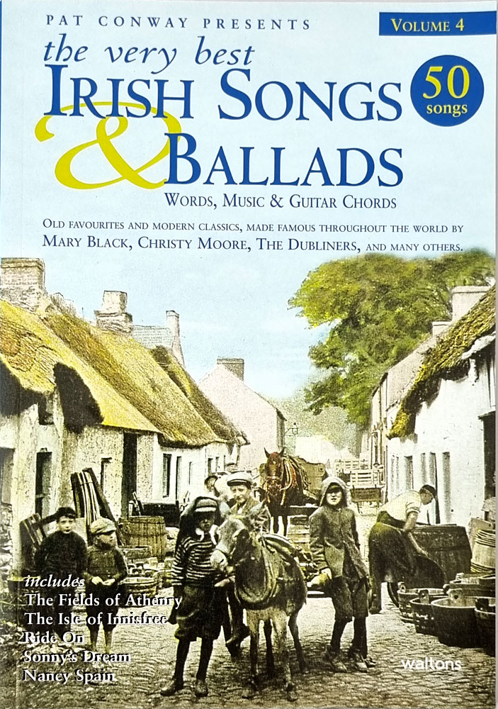 Vol4 The Very Best Irish Songs & Ballads. 50 songs edited by Pat Conway with words, music and guitar chords.