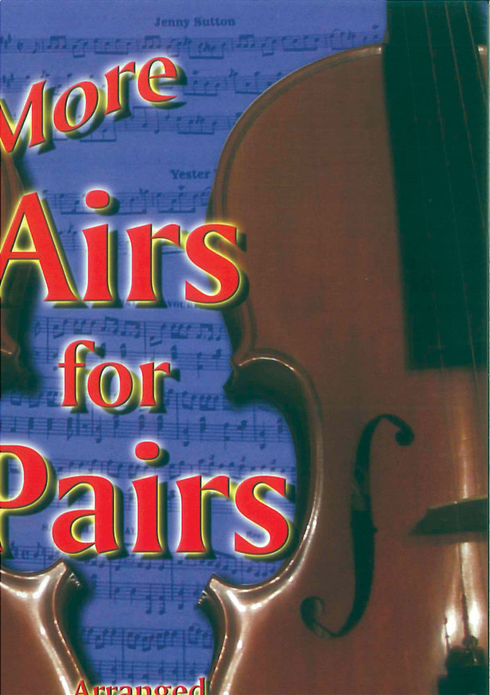 More Airs for Pairs Seattle A further collection of folk tunes arranged for two melody instruments