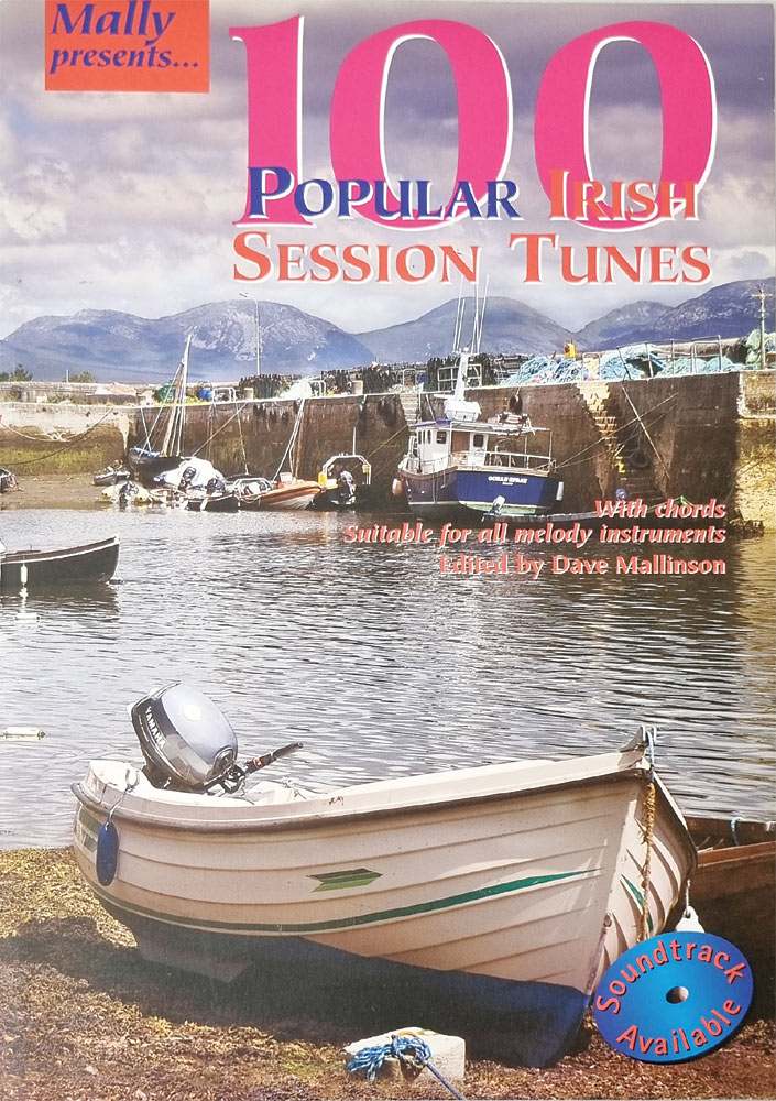 100 Popular Irish Session Tune With chords, suitable all for melody instruments. By Dave Mallinson