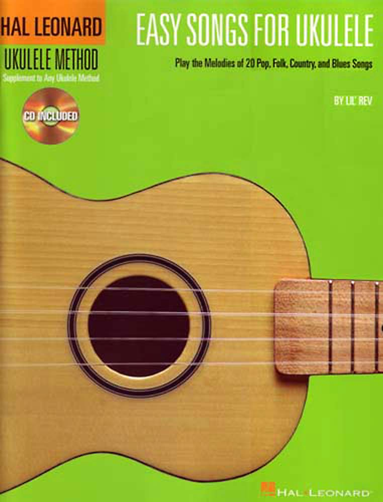 Easy Songs for Ukelele Book & CD, Play 20 melodies popular pop, folk country and blue songs on the Uke