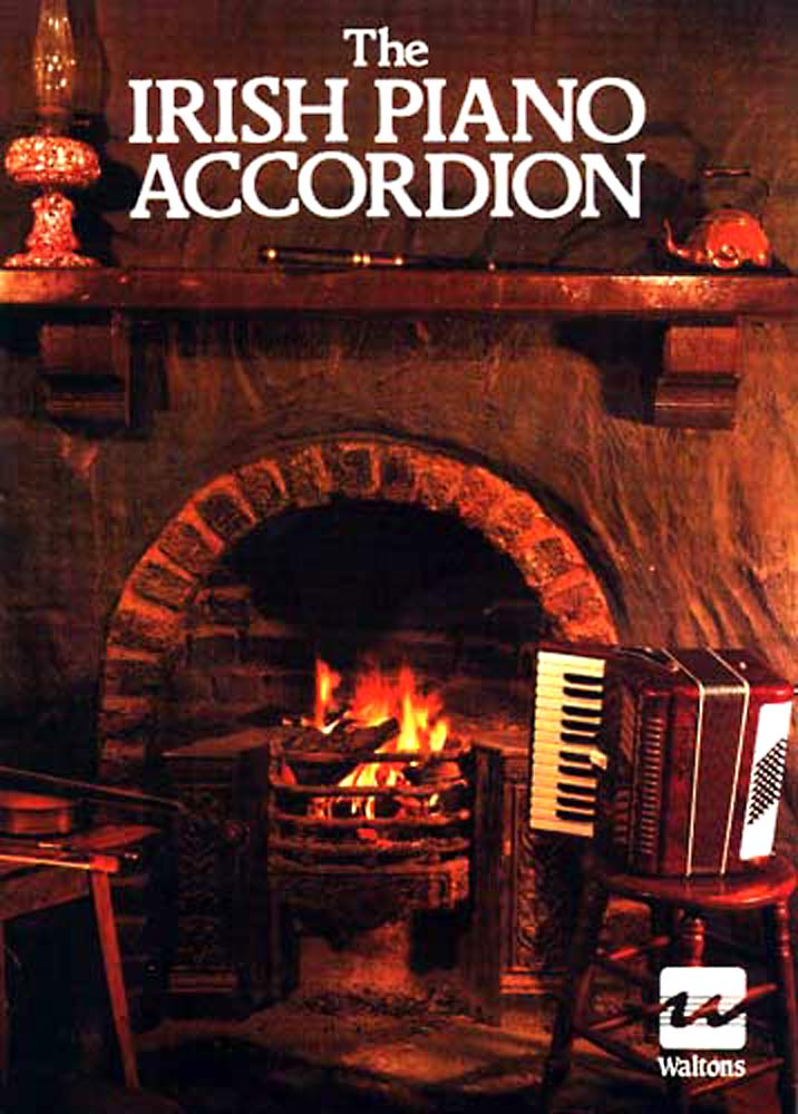 The Irish Piano Accordion Irish tunes for accordion with chords & bass line