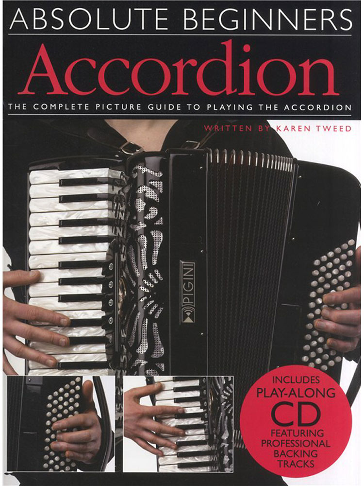 Absolute Beginners Accordion Book & CD, complete picture guide to playing the Piano Accordion