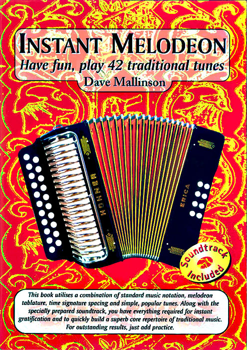 Instant Melodeon Tutor Book Have fun, play 42 traditional tunes by Dave Mallinson