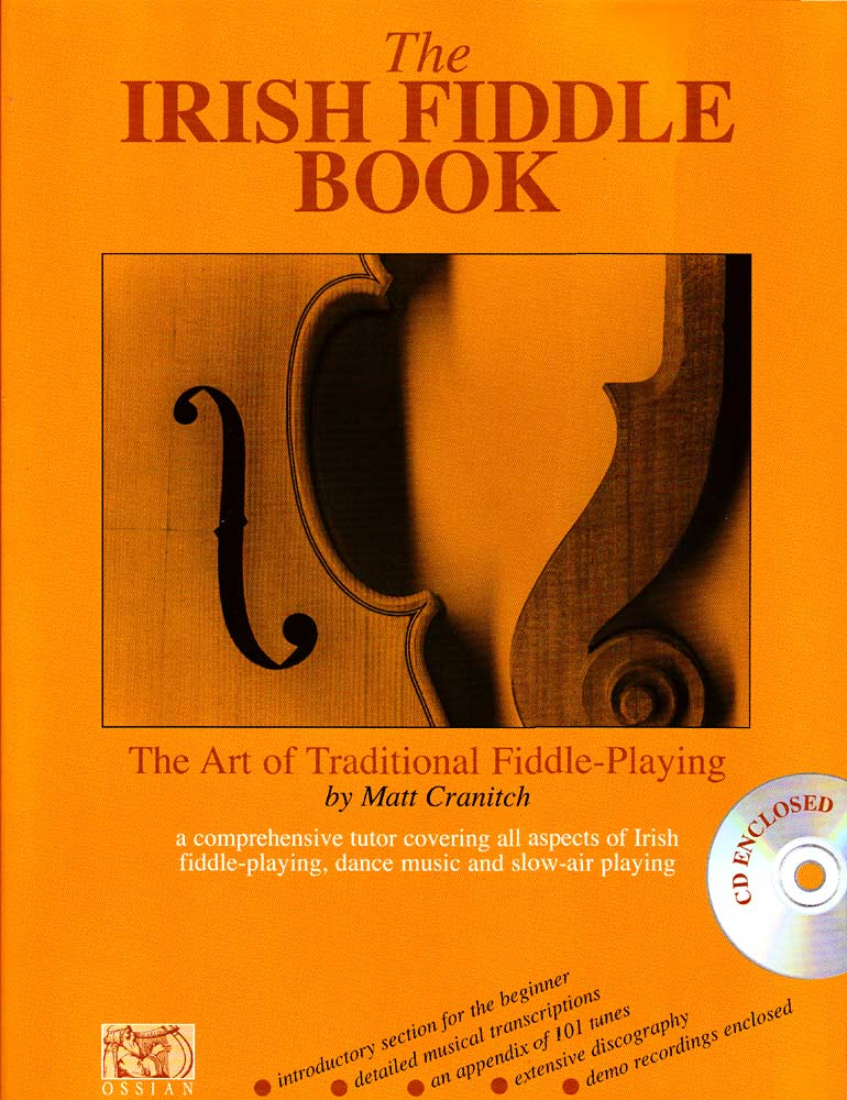 The Irish Fiddle Book & CD The most complete Irish style tutor available.Includes 100 tunes. Matt Cranitch