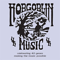 Hobgoblin 40th Anniversary CD More new songs and tunes by Hobgoblins past and present