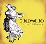 Feet Don't Fail Me Now Boldwood. English and Welsh dance tunes. - 'One of the best albums of the year'