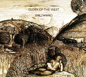 Glory of the West - Boldwood Glory of the West - Boldwood's second album - release date 2nd March 2018
