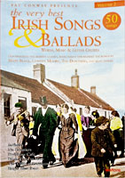 Vol2 The Very Best Irish Songs & Ballads. 50 songs edited by Pat Conway with words, music and guitar chords.