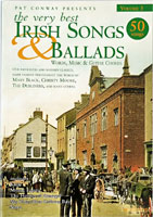 Vol3 The Very Best Irish Songs & Ballads. 50 songs edited by Pat Conway with words, music and guitar chords.
