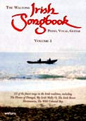 The Waltons Irish Songbook Volume 1. 22 of the finest songs in the Irish Tradition