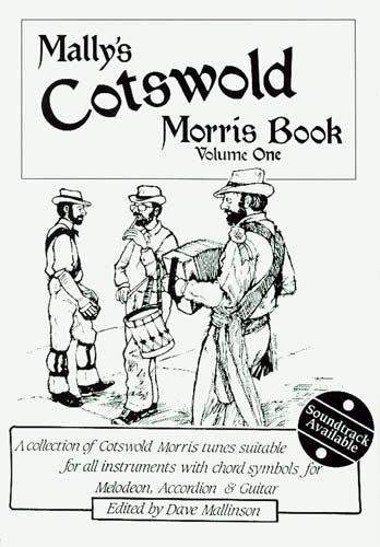 Cotswold Morris Book, Vol.1 A collection of traditional Cotswold morris tunes, edited by Dave Mallinson