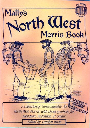 Northwest Morris Book Another collection of Morris tunes in the Northwest tradition, Dave Mallinson
