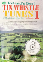 Ireland's Best Whistle Tunes Book & CD. 110 of the best tunes in any tin whistle player's repertoire, 48pp