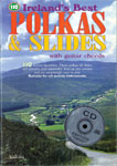 110 Best Polkas & Slides Book and CD. The book includes 110 tunes with notation and chords.