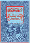 Dansons La Morvandelle, 2nd Ed Collection of Traditional French dance tunes from the Morvan.