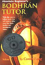 Absolute Beginner's Bodhran Bk Book & CD Easy to follow basic book with tablature. 32 pages. Conor Long