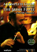 The Irish Flute by F. Vallely A complete guide to learning the Irish flute. Book and 2 x CDs