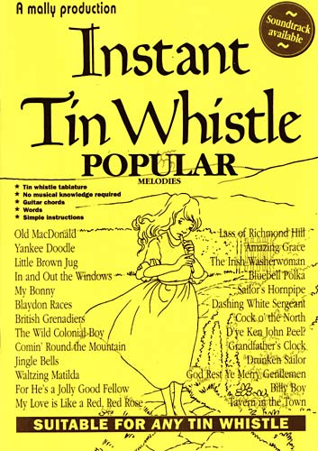 Instant Tin Whistle - Popular Book and CD pack. A well thought out tutor system by Dave Mallinson.