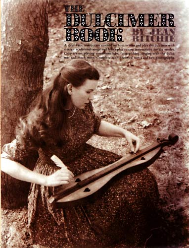 The Dulcimer Book-Jean Ritchie A very popular Appalachian Dulcimer tutor.