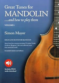 Great Tunes for Mandolin Vol 1 Solos and duets for mandolin. In standard notation and tablature