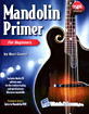Mandolin Primer Book & CD The most complete mandolin method by Bert Casey