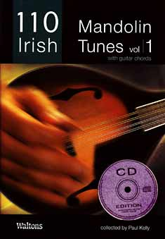 110 Irish Mandolin Tunes Vol 1 Book and CD edition with guitar chords, collected by Paul Kelly