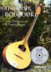 The Irish Bouzouki Tutor BK&CD The first Irish style tutor book, and a good one too. O'Callanain & Walsh.