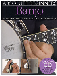 Absolute Beginners 5 Str Banjo Book & CD, complete picture guide to playing the 5 string banjo