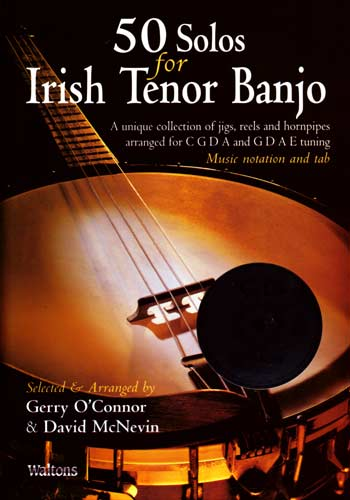 50 Solos for Irish Banjo B&CD A unique collection of Jigs, Reels and Hornpipes. for CGDA & GDAE tunings