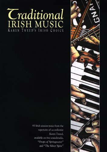 Traditional Irish Music 93 session tunes from accordionist Karen Tweed. Recordings available on 2 CDs