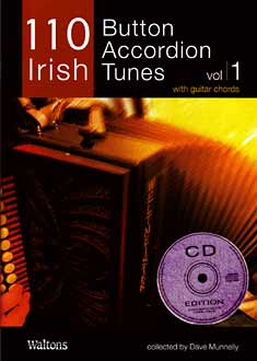 110 Button Accordion Tunes Irish tunes with guitar chords collected Dave Munnelly. Book & CD