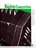 Handbook for EnglishConcertina The ideal book to learn from, very straightforward and easy. By Roger Watson