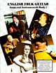 English Folk Guitar, Mike Raven 44 piece by Nic Jones, Martin Carthy, John Renbourne & Michael Raven