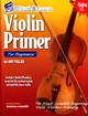 Violin Primer Book & CD The most complete violin method by Jim Tolles
