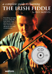 The Irish Fiddle, Book & CD A complete guide by Paul McNevin, 112 pages
